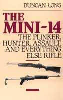 THE MINI-14: THE PLINKER, HUNTER, ASSAULT, AND EVERYTHING ELSE RIFLE