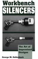 WORKBENCH SILENCERS: THE ART OF IMPROVISED DESIGNS