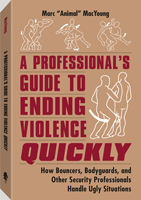 A PROFESSIONAL'S GUIDE TO ENDING VIOLENCE QUICKLY
