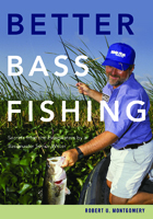 BETTER BASS FISHING: SECRETS FROM THE HEADWATERS