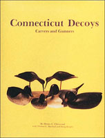 CONNECTICUT DECOYS: CARVERS & GUNNERS