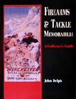 FIREARMS & TACKLE MEMORABILIA