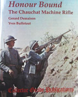 HONOUR BOUND - THE CHAUCHAT MACHINE RIFLE: DELUXE 1ST EDITION