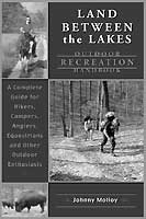 LAND BETWEEN THE LAKES: OUTDOOR RECREATION HANDBOOK