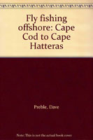 OFFSHORE FLY FISHING: CAPE COD TO CAPE HATTERAS
