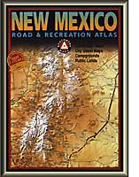 BENCHMARK NEW MEXICO ROAD & RECREATION ATLAS 3RD EDITION