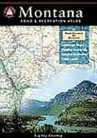 BENCHMARK MONTANA ROAD & RECREATION ATLAS: 1ST EDITION