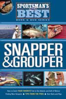 SPORTSMAN'S BEST: SNAPPER & GROUPER BOOK + DVD