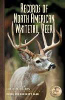 BOONE & CROCKETT CLUB BOOK--RECORDS OF NORTH AMERICAN WHITETAIL DEER: 4TH EDITION