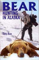 BEAR HUNTING IN ALASKA: HOW TO HUNT BROWN & GRIZZLY BEARS