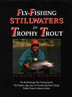 FLY FISHING STILL WATERS FOR TROPHY TROUT