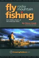 <font color=red>On Sale - Clearance</font><br>ROCKY MOUNTAIN FLY FISHING: BLUE RIBBON RIVERS OF THE AMERICAN WEST