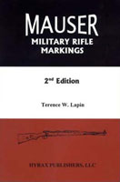 MAUSER MILITARY RIFLE MARKINGS, 2ND EDITION