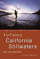 FLY FISHING CALIFORNIA STILLWATERS: THE BEST TROUT LAKES