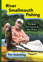 RIVER SMALLMOUTH FISHING: THE BEST TECHNIQUES & BEST RIVERS