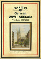 MANION'S GERMAN WWII MILITARIA: PRICE GUIDE 2007/2008