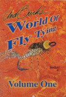 ANDY BURK'S WORLD OF FLY TYING: VOLUME ONE