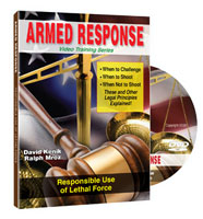 ARMED RESPONSE: RESPONSIBLE USE OF LETHAL FORCE