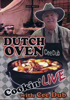 DUTCH OVEN COOKIN' LIVE WITH CEE DUB