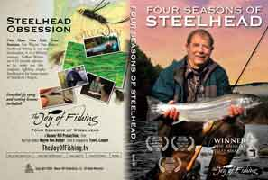 THE JOY OF FISHING: FOUR SEASONS OF STEELHEAD