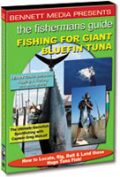 THE FISHERMAN'S GUIDE TO FISHING FOR GIANT BLUEFIN TUNA