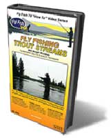 FLY FISHING TROUT STREAMS: FUNDAMENTAL DRY FLY AND NYMPH TECHNIQUES