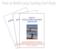 HOW TO BUILD LONG DISTANCE SURF RODS