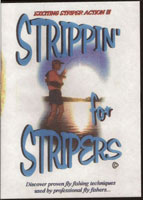 STRIPPIN' FOR STRIPERS