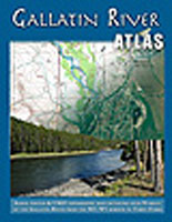 RIVER ATLAS SERIES: THE GALLATIN RIVER ATLAS