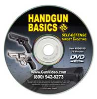 HANDGUN BASICS FOR SELF-DEFENSE AND TARGET SHOOTING