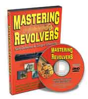 MASTERING REVOLVERS: SELF-DEFENSE & TARGET SHOOTING - DVD