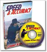 SPEED & ACCURACY - COWBOY ACTION STYLE
