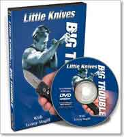 LITTLE KNIVES: BIG TROUBLE