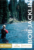 FLY CASTING BY BOB JACKLIN