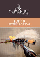 THE WEEKLY FLY: THE TOP 10 PATTERNS OF 2008