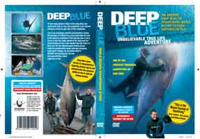 DEEP BLUE: UNBELIEVABLE TRUE LIFE ADVENTURE