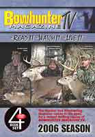 2006 BOWHUNTER TV SERIES