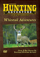 PETERSEN?S HUNTING TV SERIES: WHITETAIL ADVENTURES