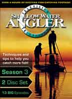 SHALLOW WATER ANGLER TV SERIES: 2007
