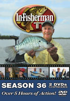 IN-FISHERMAN TV SERIES: SEASON 36