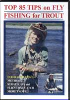TOP 85 TIPS ON FLY FISHNG FOR TROUT