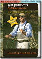 JEFF PUTNAM'S FLY FISHING SCHOOLS: SPEY CASTING INSTRUCTION - VOLUME 3 ADVANCED