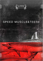 SPEED MUSCLE & TEETH