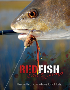 REDFISH CAN'T JUMP: THE TRUTH AND A WHOLE LOT OF TAILS