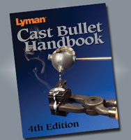 CAST BULLET HANDBOOK, 4TH EDITION