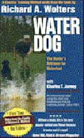 WATER DOG: HUNTER'S RETRIEVER FOR WATERFOWL: 2ND EDITION, DVD