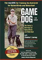 GAME DOG: HUNTER'S RETRIEVER FOR UPLAND BIRDS AND WATERFOWL DVD