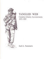 TANGLED WEB: CANADIAN INFANTRY EQUIPMENTS, 1855-1985