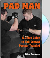 PAD MAN: A VIDEO GUIDE TO FULL-CONTACT PARTNER TRAINING