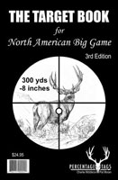 THE TARGET BOOK FOR NORTH AMERICAN BIG GAME: 3RD EDITION